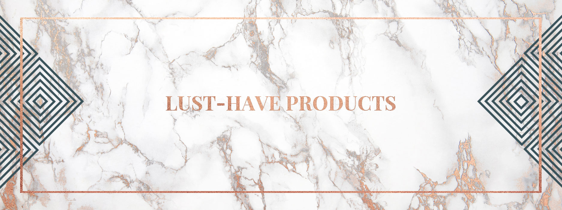 lust have products curated content
