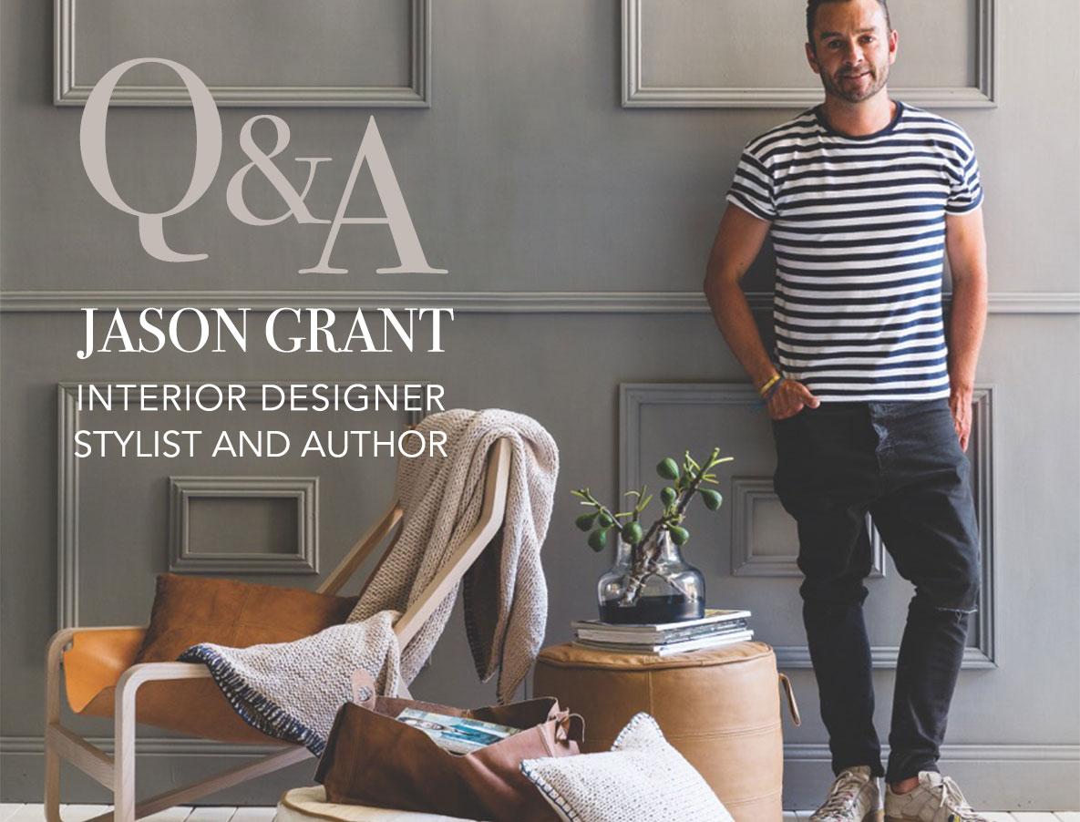Mr Jason Grant Interior Designer, Stylist and Author