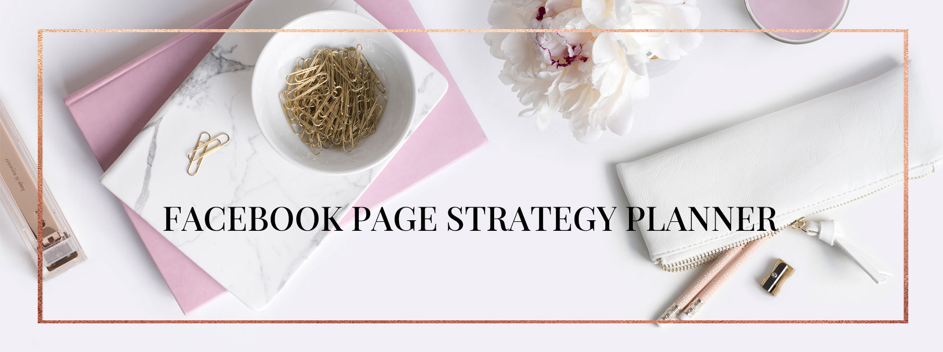 Facebook strategy planner